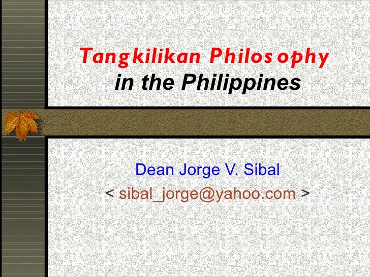 Tangkilikan philosophy 2