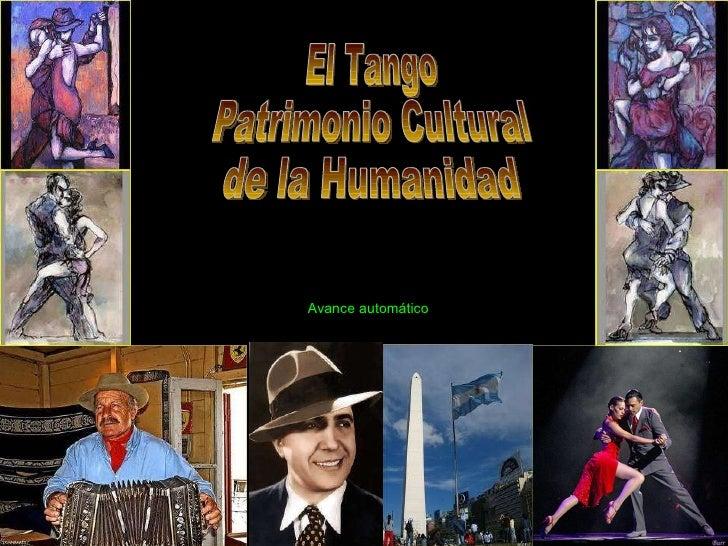 El Tango Patrimonio Cultural de la Humanidad Avance automático