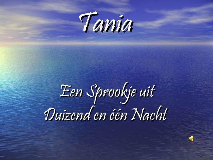 Tania Een Sprookje uit Duizend en één Nacht