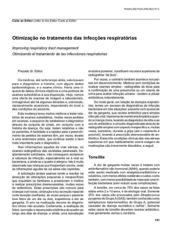Pediatria (São Paulo) 2006;28(2):141-3.Carta ao Editor Letter to the Editor Carta al EditorOtimização no tratamento das in...