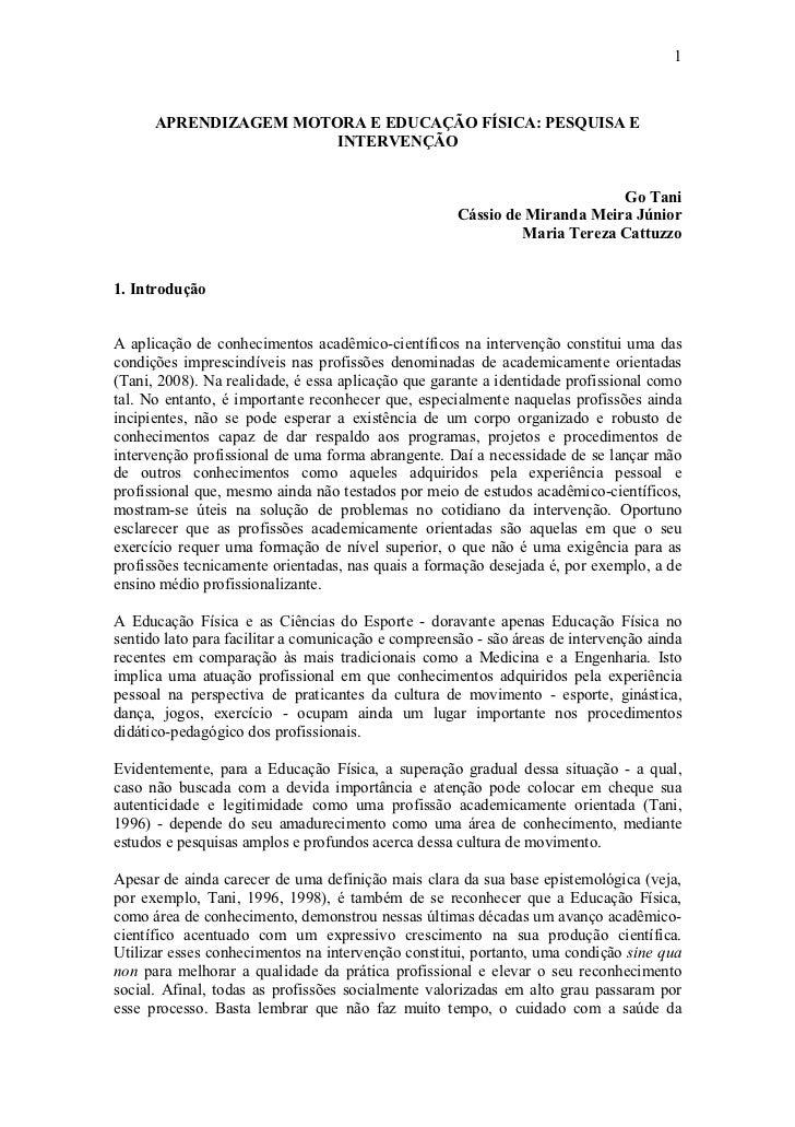 1      APRENDIZAGEM MOTORA E EDUCAÇÃO FÍSICA: PESQUISA E                       INTERVENÇÃO                                ...