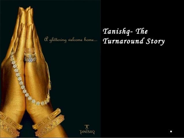 a   Tanishq- The    Turnaround Story
