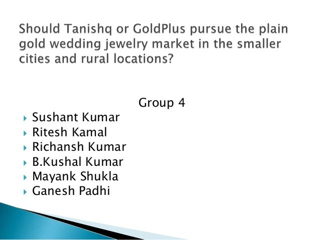 Tanishq case group 4