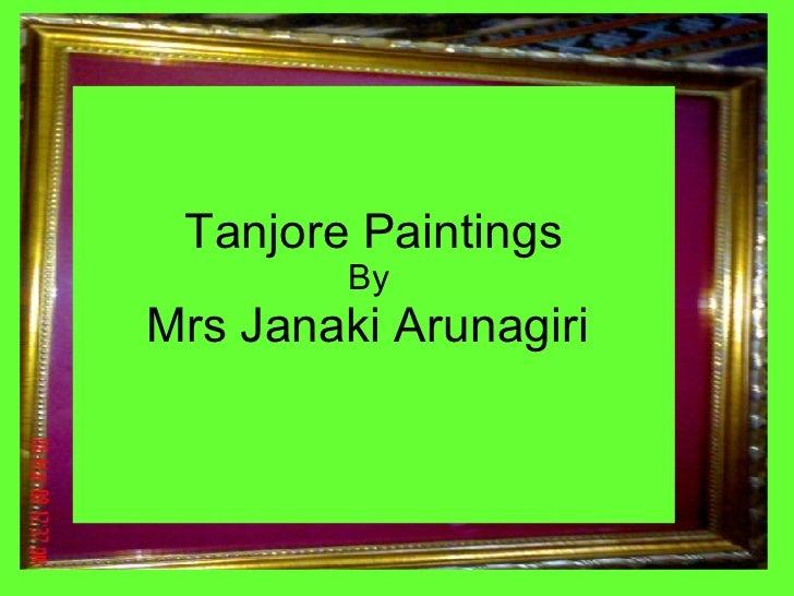 Tanjore Paintings By  Mrs Janaki Arunagiri