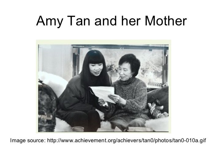 "essays on mother tongue by amy tan Amy tan, the author of ""mother tongue"" very well makes the point across about cultural racism without showing any anger or specifically pointing out racism."