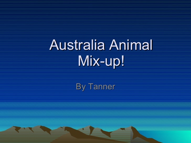 Australia Animal Mix-up! By Tanner