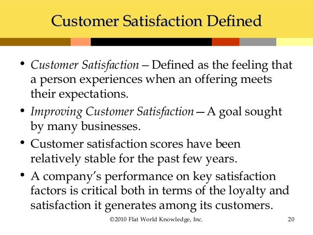 how to define customer satisfaction Definition: customer satisfaction indicates the fulfillment that customers derive  from doing business with a firm in other words, it's how happy.