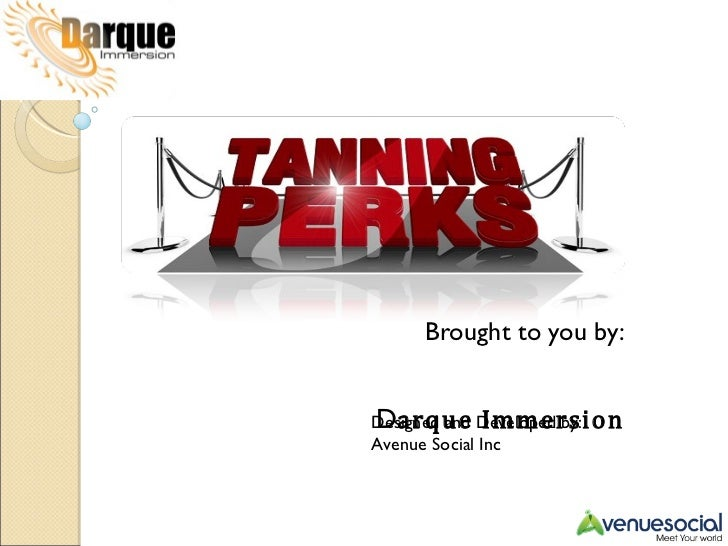 Brought to you by:   D arque Immersion Spa Designed and Developed by: Avenue Social Inc