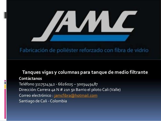 JAMC FIBRA Tanque  columnas y vigas para medio filtrante