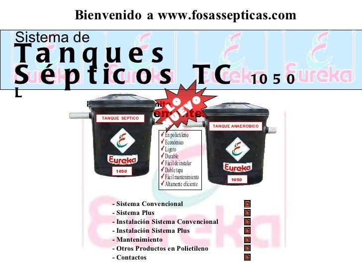 Bienvenido  a   www.fosassepticas.com - Sistema Convencional     - Sistema Plus    - Instalación Sistema Convencional   - ...