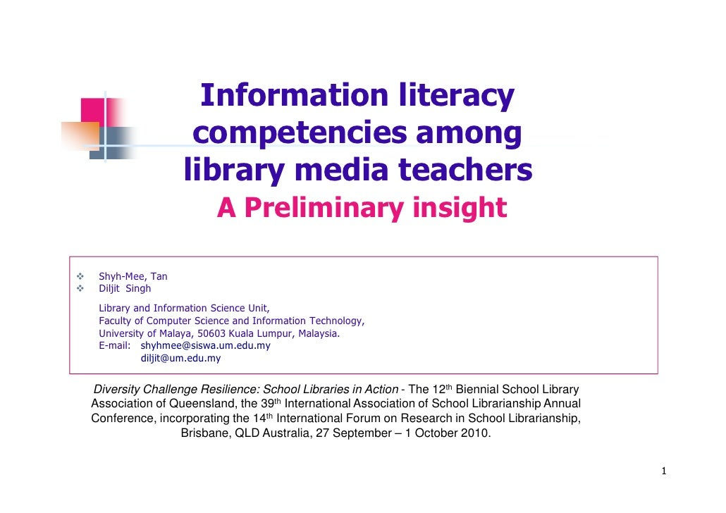 Information literacy competencies among school library media teachers