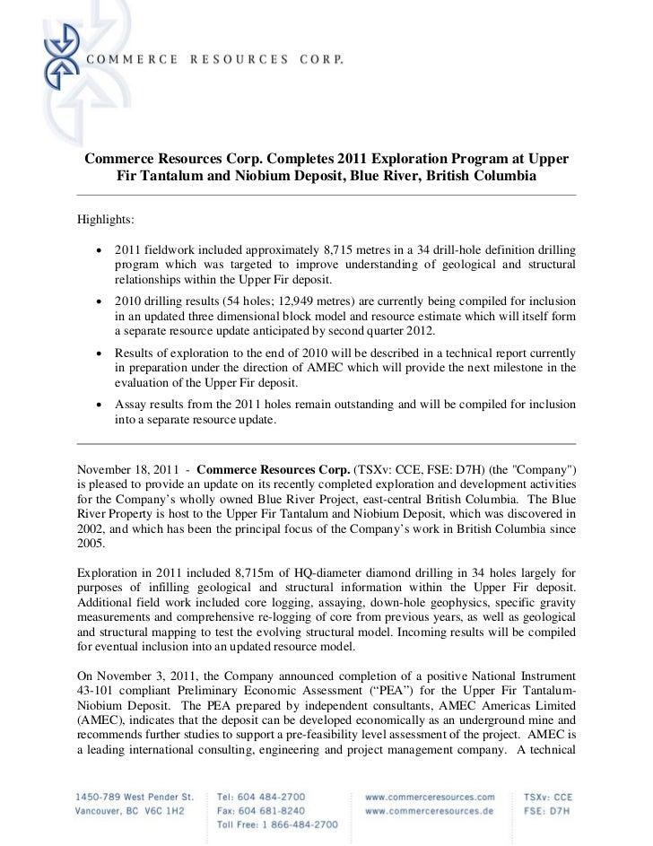 Commerce Resources Corp. Completes 2011 Exploration Program at Upper    Fir Tantalum and Niobium Deposit, Blue River, Brit...