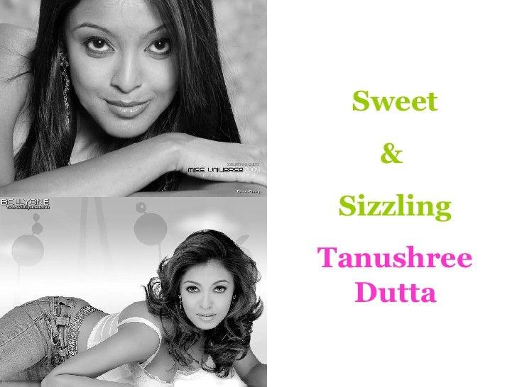 Sweet &  Sizzling Tanushree Dutta