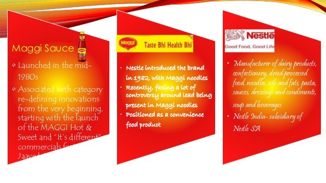 brand equity of maggi Brand equity has come out with their annual 'most trusted brands' ranking for  2015, both maggi and nokia, once hallmark of branding power.