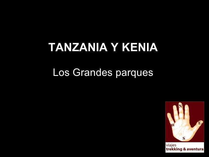 TANZANIA Y KENIA Los Grandes parques