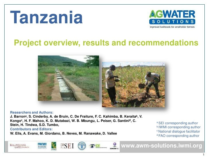 Tanzania  Project overview, results and recommendationsResearchers and Authors:J. Barrona, S. Cinderby, A. de Bruin, C. De...