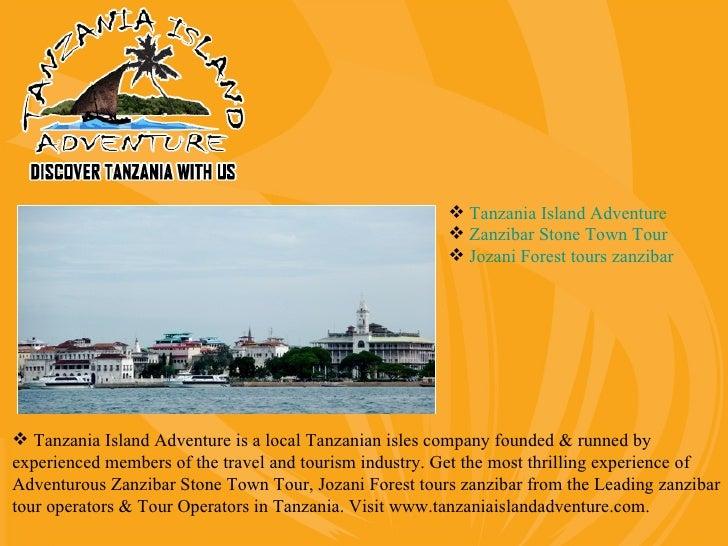  Tanzania Island Adventure                                                         Zanzibar Stone Town Tour             ...
