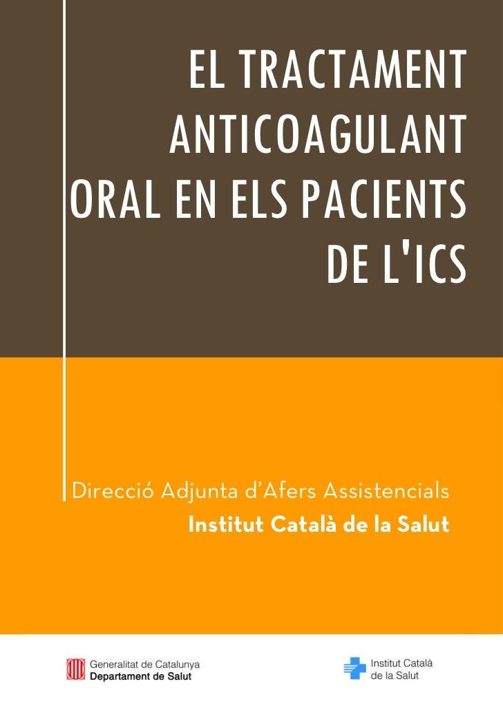 EL TRACTAMENT    ANTICOAGULANTORAL EN ELS PACIENTS             DE LICS                                                    ...