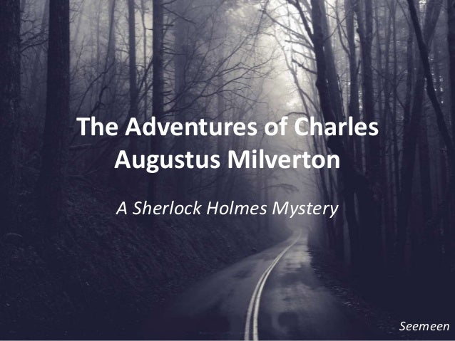 The Adventure of Charles Augustus Milverton - A Picture-based Summary/Analysis