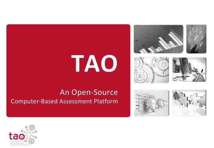 TAOAn Open-SourceComputer-BasedAssessment Platform<br />
