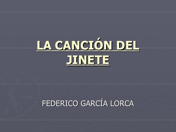 LA CANCIÓN DEL JINETE FEDERICO GARCÍA LORCA