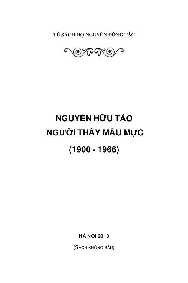 T SÁCH H  NGUY N ĐỌNG TỄC  NGUYỄN HỮU T O NG  I TH Y MẪU MỰC (1900 - 1966)  HÀ N I 2013 (SÁCH KHÔNG BÁN)