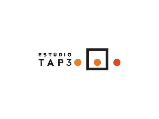Estúdio TAP3éuma consultoriadegestão destinadaàs empresascriativas.