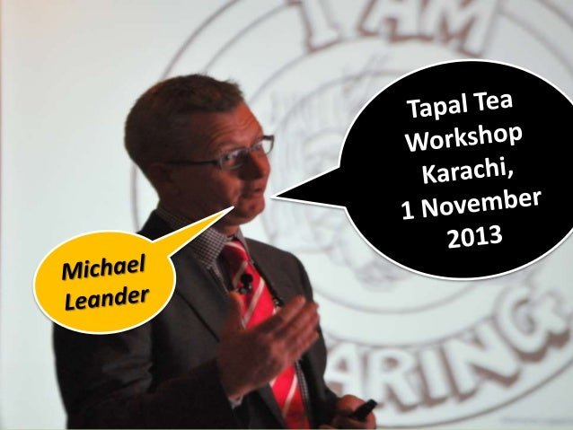 Tapal Tea Michael Leander workshop part 2