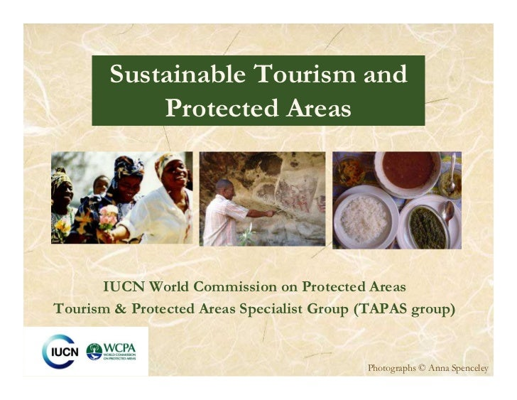 Sustainable Tourism and           Protected Areas      IUCN World Commission on Protected AreasTourism & Protected Areas S...