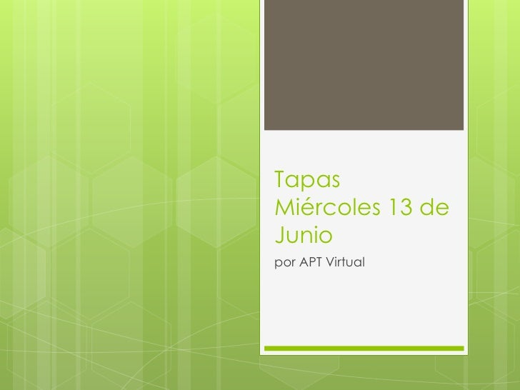 TapasMiércoles 13 deJuniopor APT Virtual