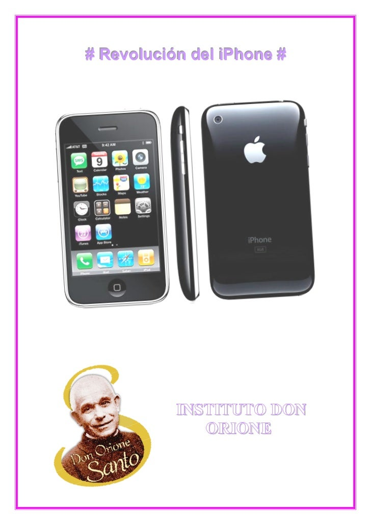 # Revolución del iPhone #           INSTITUTO DON              ORIONE