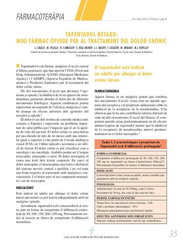 FARMACOTERÀPIA  Circ. Farm. 2012 vol. 70 núm. 2 - pàg. 79  TAPENTADOL RETARD: NOU FÀRMAC OPIODE PER AL TRACTAMENT DEL DOLO...