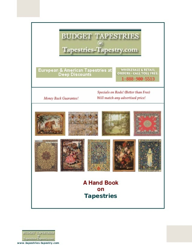 1 www.tapestries-tapestry.com A Hand Book on Tapestries