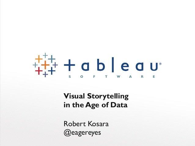 Visual Storytellingin the Age of DataRobert Kosara@eagereyes