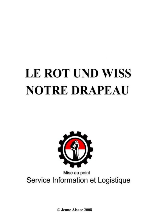 LE ROT UND WISS , LE VRAI DRAPEAU DE L'ALSACE. www.jeune-alsace.com