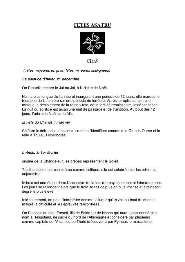 FETES ASATRU Clan9 ( fêtes majeures en gras; fêtes mineures soulignées) Le solstice d'hiver, 21 décembre On l'appelle enco...