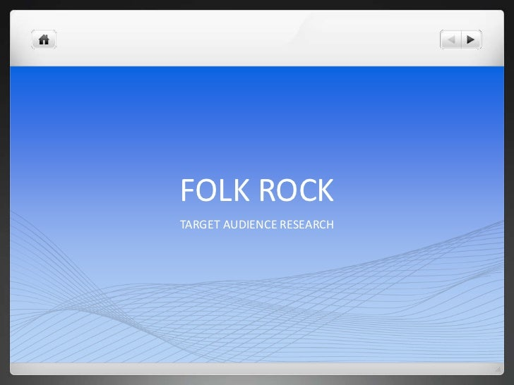 FOLK ROCKTARGET AUDIENCE RESEARCH
