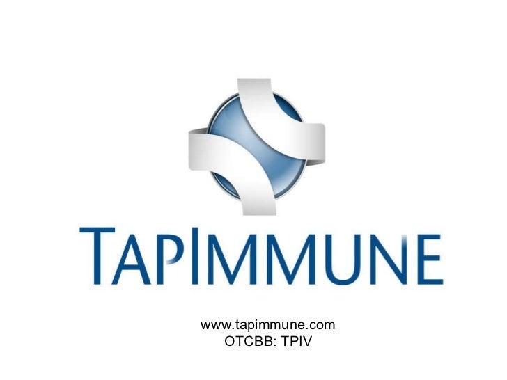 TapImmune, Inc. (OTCBB: TPIV; Stock Twits: $TPIV)