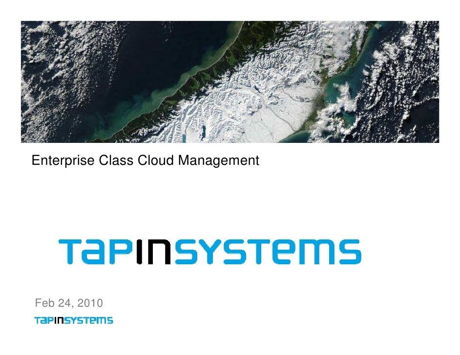 Enterprise Class Cloud ManagementFeb 24, 2010