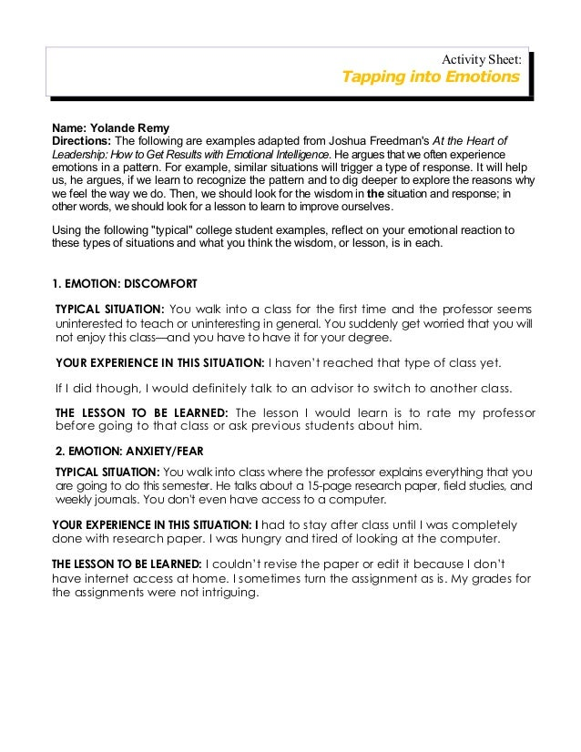 Name: Yolande Remy Directions: The following are examples adapted from Joshua Freedman's At the Heart of Leadership: How t...