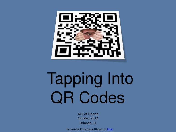 Tapping into QR codes - ACE 2012