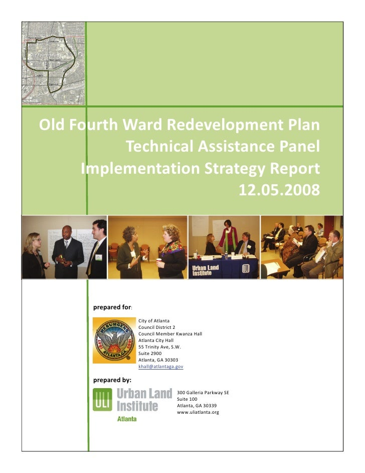 Old Fourth Ward Redevelopment Plan              Technical Assistance Panel       Implementation Strategy Report           ...