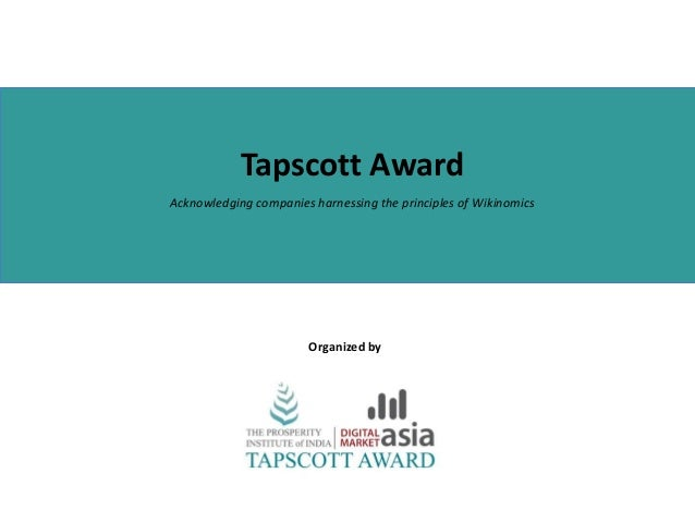Tapscott AwardAcknowledging companies harnessing the principles of WikinomicsOrganized by