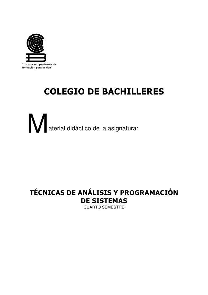 """""""Un proceso pertinente de formación para la vida""""                     COLEGIO DE BACHILLERES       M               aterial..."""