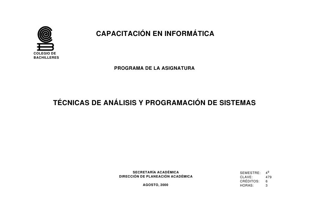 CAPACITACIÓN EN INFORMÁTICA  COLEGIO DE BACHILLERES                         PROGRAMA DE LA ASIGNATURA             TÉCNICAS...