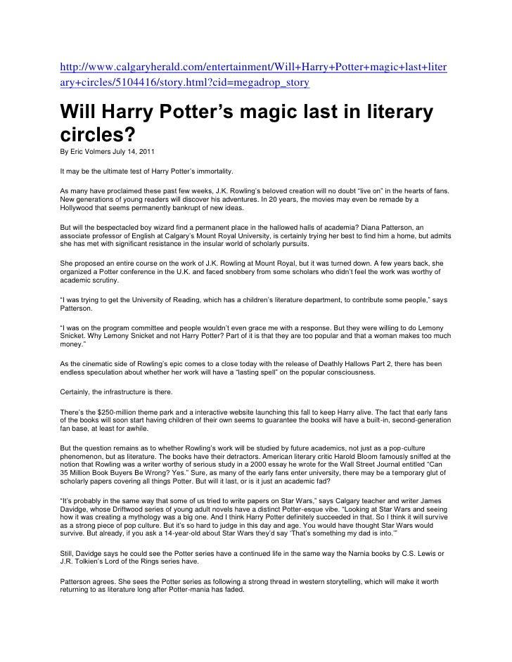 http://www.calgaryherald.com/entertainment/Will+Harry+Potter+magic+last+literary+circles/5104416/story.html?cid=megadrop_s...