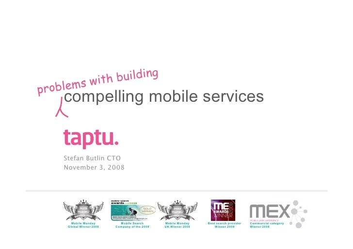 Problems with building compelling mobile services