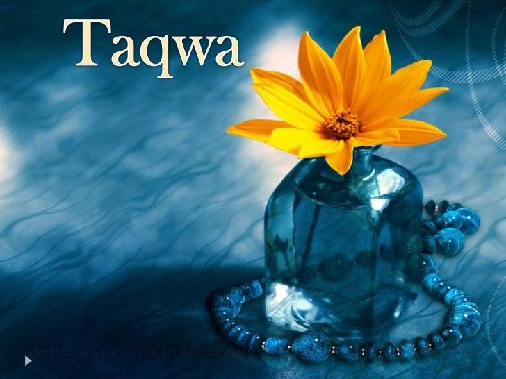 Taqwa- Piety