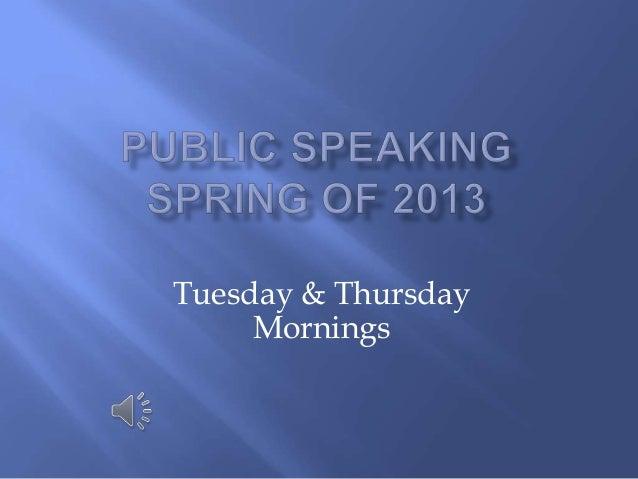 Tuesday & ThursdayMornings