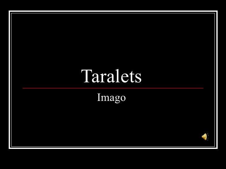 Taralets